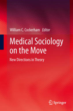 Cockerham, William C. - Medical Sociology on the Move, ebook