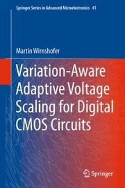Wirnshofer, Martin - Variation-Aware Adaptive Voltage Scaling for Digital CMOS Circuits, ebook