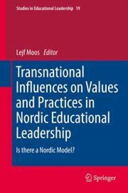 Moos, Lejf - Transnational Influences on Values and Practices in Nordic Educational Leadership, ebook