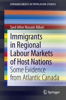 Akbari, Syed Ather Hussain - Immigrants in Regional Labour Markets of Host Nations, ebook