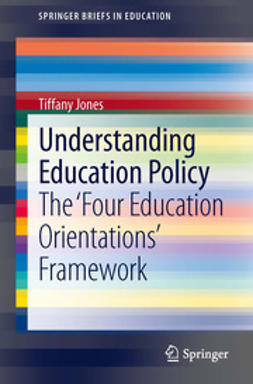 Jones, Tiffany - Understanding Education Policy, ebook