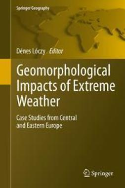 Loczy, Denes - Geomorphological impacts of extreme weather, ebook
