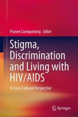 Liamputtong, Pranee - Stigma, Discrimination and Living with HIV/AIDS, ebook