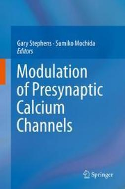 Stephens, Gary - Modulation of Presynaptic Calcium Channels, e-bok