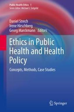 Strech, Daniel - Ethics in Public Health and Health Policy, e-bok