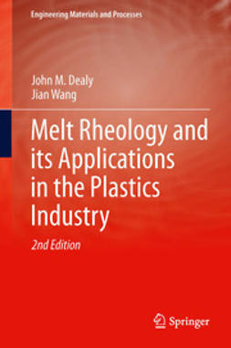 Dealy, John M. - Melt Rheology and its Applications in the Plastics Industry, e-kirja