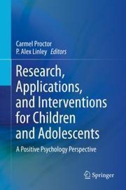 Proctor, Carmel - Research, Applications, and Interventions for Children and Adolescents, ebook