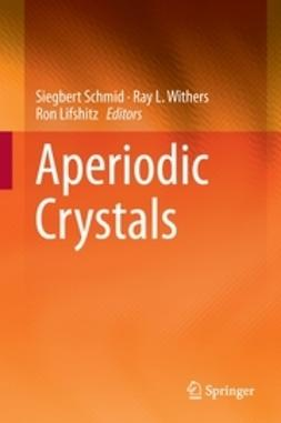 Schmid, Siegbert - Aperiodic Crystals, e-bok