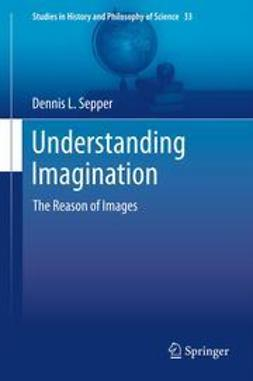 Sepper, Dennis L - Understanding Imagination, ebook