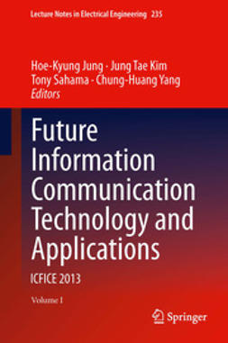 Jung, Hoe-Kyung - Future Information Communication Technology and Applications, ebook