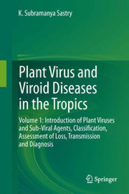 Sastry, K. Subramanya - Plant Virus and Viroid Diseases in the Tropics, ebook