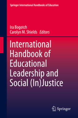 Bogotch, Ira - International Handbook of Educational Leadership and Social (In)Justice, e-kirja