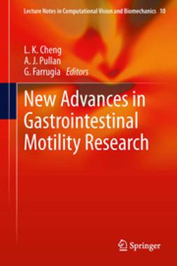 Cheng, L. K. - New Advances in Gastrointestinal Motility Research, e-kirja