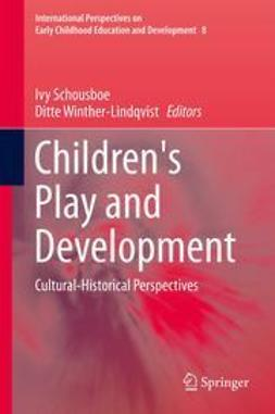 Schousboe, Ivy - Children's Play and Development, ebook