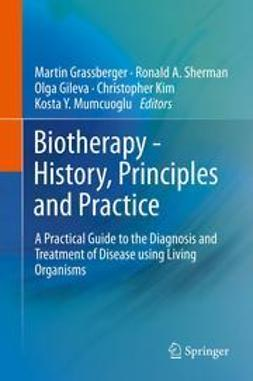 Grassberger, Martin - Biotherapy - History, Principles and Practice, e-bok