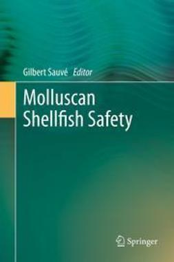 Sauvé, Gilbert - Molluscan Shellfish Safety, ebook