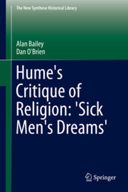 Bailey, Alan - Hume's Critique of Religion: 'Sick Men's Dreams', e-kirja