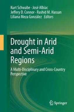 Schwabe, Kurt - Drought in Arid and Semi-Arid Regions, e-bok