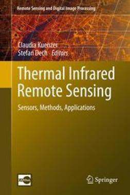 Kuenzer, Claudia - Thermal Infrared Remote Sensing, e-kirja