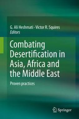 Heshmati, G. Ali - Combating Desertification in Asia, Africa and the Middle East, ebook