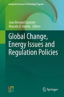 Saulnier, Jean Bernard - Global Change, Energy Issues and Regulation Policies, ebook