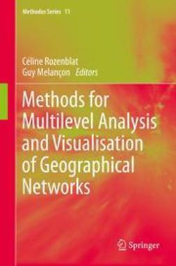 Rozenblat, Céline - Methods for Multilevel Analysis and Visualisation of Geographical Networks, ebook