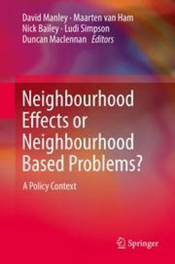 Manley, David - Neighbourhood Effects or Neighbourhood Based Problems?, ebook