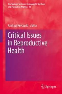 Kulczycki, Andrzej - Critical Issues in Reproductive Health, ebook
