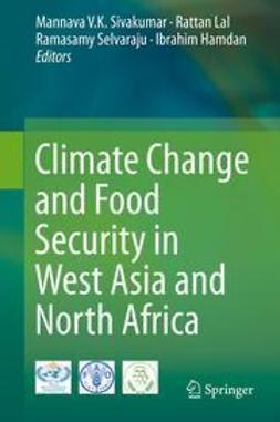 Sivakumar, Mannava V.K. - Climate Change and Food Security in West Asia and North Africa, ebook