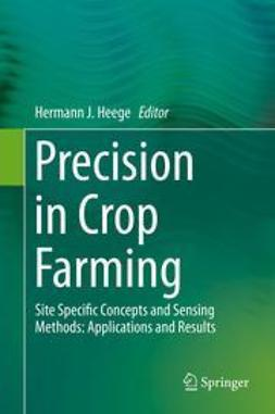 Heege, Hermann J. - Precision in Crop Farming, ebook