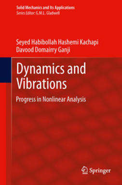 Kachapi, Seyed Habibollah Hashemi - Dynamics and Vibrations, ebook