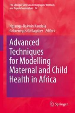 Kandala, Ngianga-Bakwin - Advanced Techniques for Modelling Maternal and Child Health in Africa, e-bok