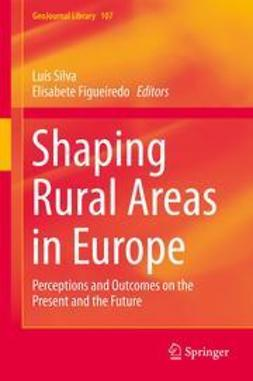 Silva, Luís - Shaping Rural Areas in Europe, e-kirja