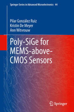 Ruiz, Pilar Gonzalez - Poly-SiGe for MEMS-above-CMOS Sensors, ebook