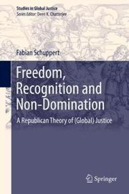 Schuppert, Fabian - Freedom, Recognition and Non-Domination, ebook