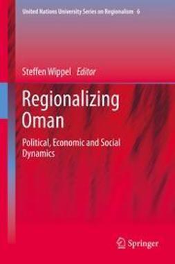 Wippel, Steffen - Regionalizing Oman, ebook