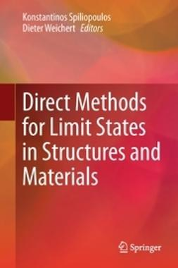 Spiliopoulos, Konstantinos - Direct Methods for Limit States in Structures and Materials, ebook