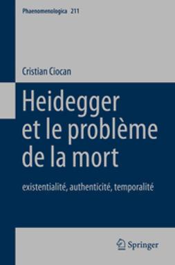 Ciocan, Cristian - Heidegger et le problème de la mort, ebook