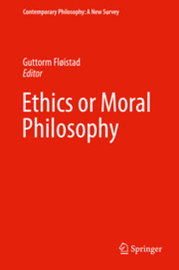Fløistad, Guttorm - Ethics or Moral Philosophy, ebook