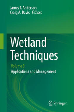 Anderson, James T. - Wetland Techniques, ebook