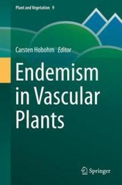 Hobohm, Carsten - Endemism in Vascular Plants, ebook