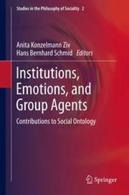 Ziv, Anita Konzelmann - Institutions, Emotions, and Group Agents, e-bok