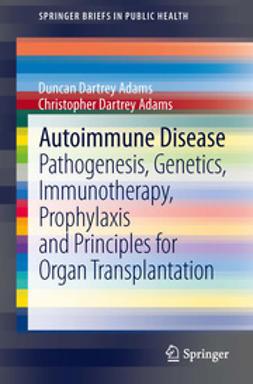 Adams, Duncan Dartrey - Autoimmune Disease, ebook