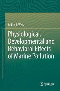 Weis, Judith S - Physiological, Developmental and Behavioral Effects of Marine Pollution, e-kirja