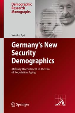 Apt, Wenke - Germany's New Security Demographics, ebook