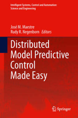 Maestre, José M. - Distributed Model Predictive Control Made Easy, ebook