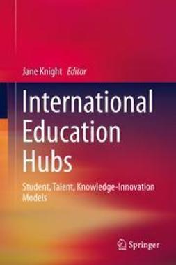 Knight, Jane - International Education Hubs, ebook
