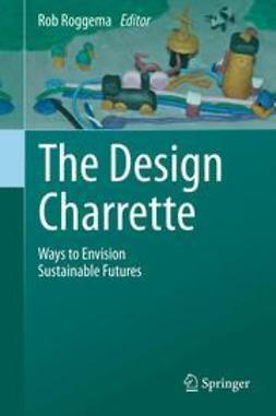 Roggema, Rob - The Design Charrette, ebook