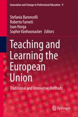 Baroncelli, Stefania - Teaching and Learning the European Union, e-bok