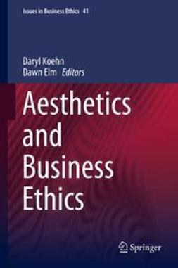 Koehn, Daryl - Aesthetics and Business Ethics, e-bok